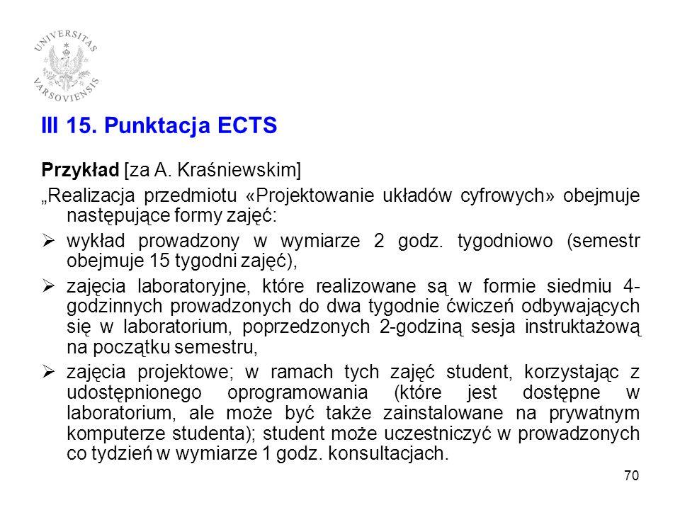III 15. Punktacja ECTS Przykład [za A. Kraśniewskim]